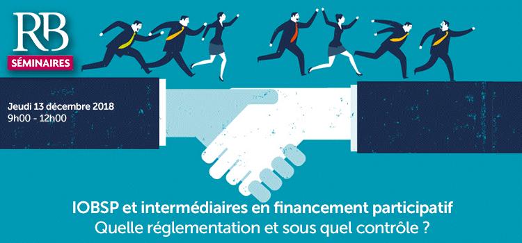 Séminaire Revue Banque : IOBSP/IFP – quelle réglementation, sous quel contrôle ?