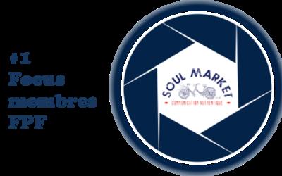 [Focus sur les membres FPF] #1 Soul Market