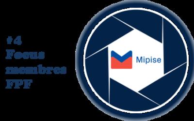 [Focus sur les membres FPF] #4 MIPISE