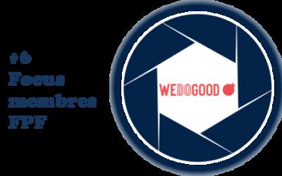 [Focus membres FPF] #6 : WE DO GOOD