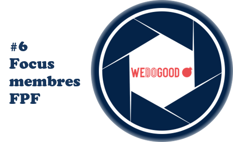 [Focus membres FPF] #6 : WE DO GOOD
