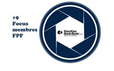 [Focus membre FPF] #9 : KissKissBankBank & co