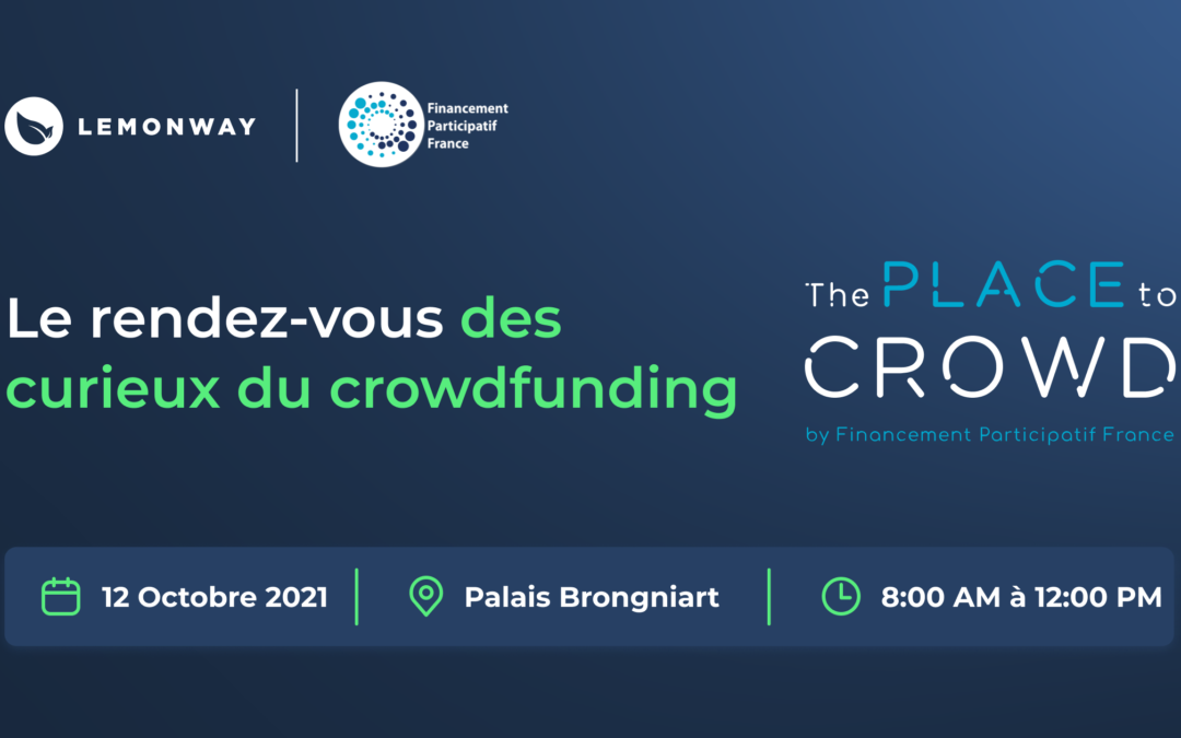 French Fintech Week : The Place to crowd